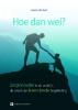 Herman de Neef,Hoe dan wel?