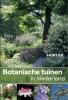 ,<b>Botanische tuinen in Nederland</b>
