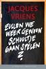 Jacques  Vriens ,Zullen we weer gewoon schooltje gaan spelen? (set)