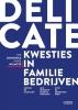 <b>Rik  Donckels, Hans  Wilmots</b>,Delicate kwesties in familiebedrijven