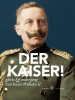 Jan J.B.  Kuipers ,Der Kaiser!