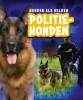 <b>Sara  Green</b>,Politiehonden, Honden als helden