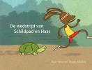 <b>Rian  Visser, Tineke  Meirink</b>,De wedstrijd van Schildpad en Haas
