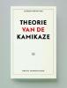 Laurent de Sutter ,Theorie van de kamikaze