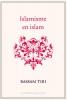 <b>Bassam  Tibi</b>,Islamisme en islam