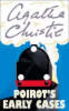 Christie, Agatha Poirot`s Early Cases