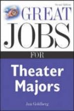 Goldberg, Jan Great Jobs for Theater Majors