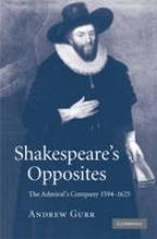 Gurr, Andrew Shakespeare`s Opposites