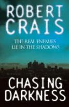 Crais, Robert Chasing Darkness