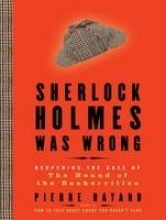 Bayard, Pierre Sherlock Holmes Was Wrong