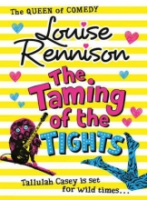 Louise Rennison The Taming Of The Tights