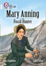 Claybourne, Anna Collins Big Cat - A Biography of Mary Anning