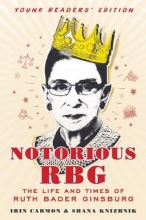 Irin Carmon Notorious RBG: Young Readers` Edition