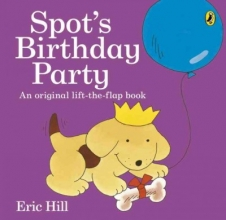 Eric Hill Spot`s Birthday Party