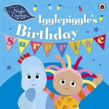 In the Night Garden: Igglepiggle`s Birthday Surprise