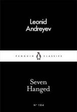 Andreyev, Leonid Seven Hanged