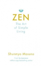 Shunmyo Masuno,   Harry and Zanna Goldhawk Zen: The Art of Simple Living