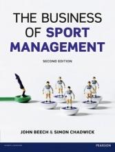 John Beech,   Simon Chadwick The Business of Sport Management