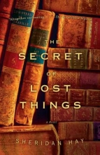 Hay, Sheridan Secret of Lost Things, The