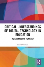 Neal (Queensland University of Technology, Australia) Dreamson Critical Understandings of Digital Technology in Education