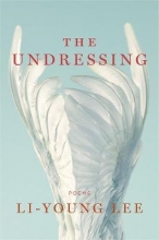 Lee, Li-Young The Undressing