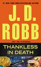 Robb, J. D. Thankless in Death