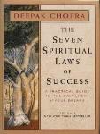 Deepak, M.D. Chopra The Seven Spiritual Laws Of Success