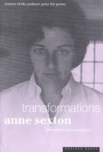 Sexton, Anne Transformations