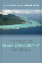 Jonathan B. Losos,   Robert E. Ricklefs The Theory of Island Biogeography Revisited