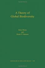Boris Worm,   Derek P. Tittensor A Theory of Global Biodiversity (MPB-60)