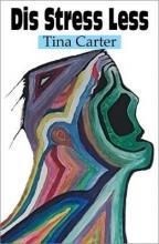 Tina Carter Dis Stress Less
