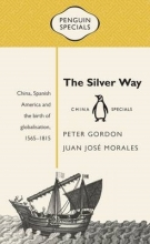 Gordon, Peter,   Morales, Juan José The Silver Way
