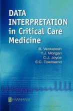 Bala Venkatesh,   T. J. Morgan,   Chris Joyce,   Shane Townsend Data Interpretation in Critical Care Medicine