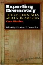Lowenthal, Exporting Democracy - Case Studies