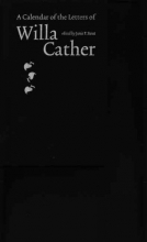 Cather, Willa A Calendar of the Letters of Willa Cather