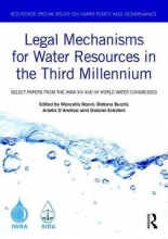 Legal Mechanisms for Water Resources in the Third Millennium