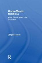 Friedrichs, Jörg Hindu–muslim Relations
