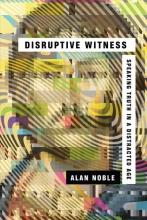 Alan Noble Disruptive Witness