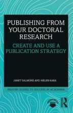 Janet Salmons,   Helen (Independent Researcher, UK) Kara Publishing from your Doctoral Research