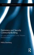 Bremberg, Niklas Diplomacy and Security Community-Building