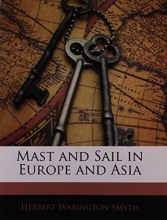Smyth, Herbert Warington Mast and Sail in Europe and Asia