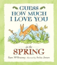 McBratney, Sam Guess How Much I Love You in the Spring