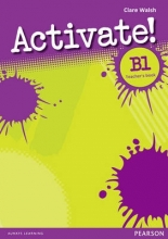 Walsh, Clare Activate! B1 Teacher`s Book