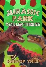 Thijs, Kristof Jurassic Park Collectibles