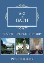 Kilby, Peter A-Z of Bath