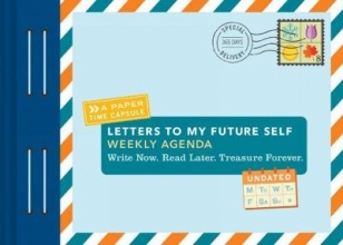 Redmond, Lea Letters to My Future Self Weekly Agenda