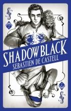 Castell, Sebastien de Spellslinger 2: Shadowblack