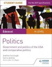 Jenkins, Sarra Edexcel A-level Politics Student Guide 4: Government and Pol