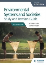 Davis, Andrew Environmental Systems and Societies for the IB Diploma Study and Revision Guide
