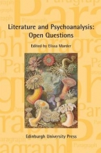 Marder, Elissa Literature and Psychoanalysis: Open Questions
